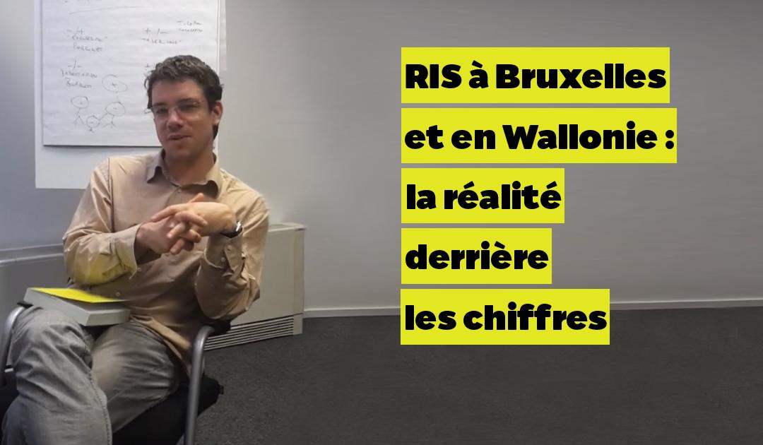 RIS à Bruxelles et en Wallonie, la réalité derrière les chiffres